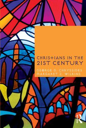 Christians in the Twenty-First Century