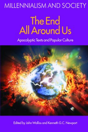 The End All Around Us: Apocalyptic Texts and Popular Culture, 1st Edition (Paperback) book cover