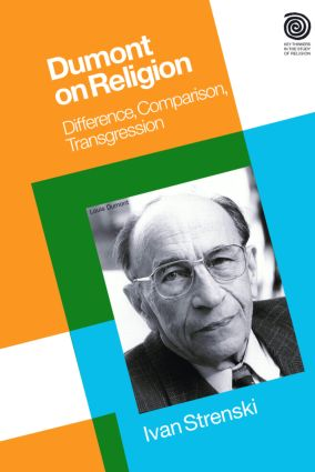 Dumont on Religion: Difference, Comparison, Transgression book cover