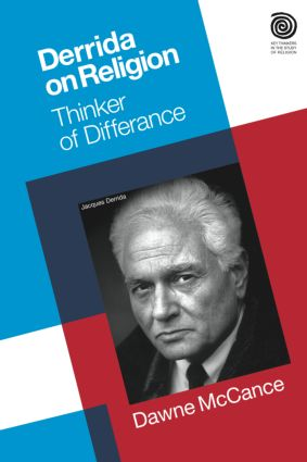 Derrida on Religion: Thinker of Differance, 1st Edition (Paperback) book cover