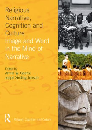 Religious Narrative, Cognition and Culture: Image and Word in the Mind of Narrative (Paperback) book cover