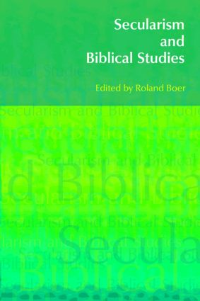 Secularism and Biblical Studies: 1st Edition (Paperback) book cover
