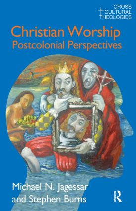 Christian Worship: Postcolonial Perspectives, 1st Edition (Paperback) book cover