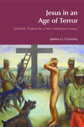 Jesus in an Age of Terror: Scholarly Projects for a New American Century book cover