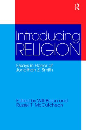 Introducing Religion: Essays in Honor of Jonathan Z.Smith, 1st Edition (Paperback) book cover