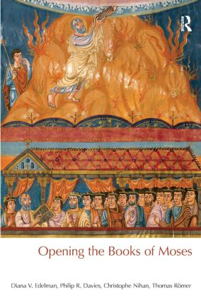 Opening the Books of Moses: 1st Edition (Paperback) book cover
