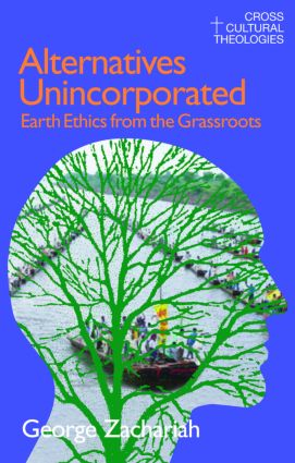 Alternatives Unincorporated: Earth Ethics from the Grassroots, 1st Edition (e-Book) book cover