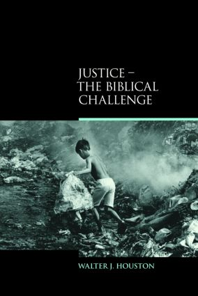 Justice: The Biblical Challenge book cover