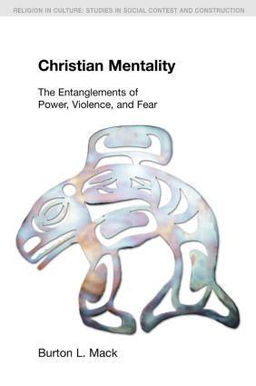 Christian Mentality: The Entanglements of Power, Violence and Fear book cover