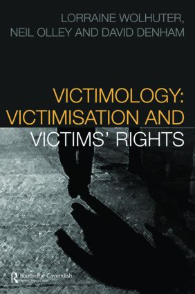 Victimology: Victimisation and Victims' Rights book cover