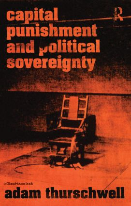 Capital Punishment and Political Sovereignty (Paperback) book cover