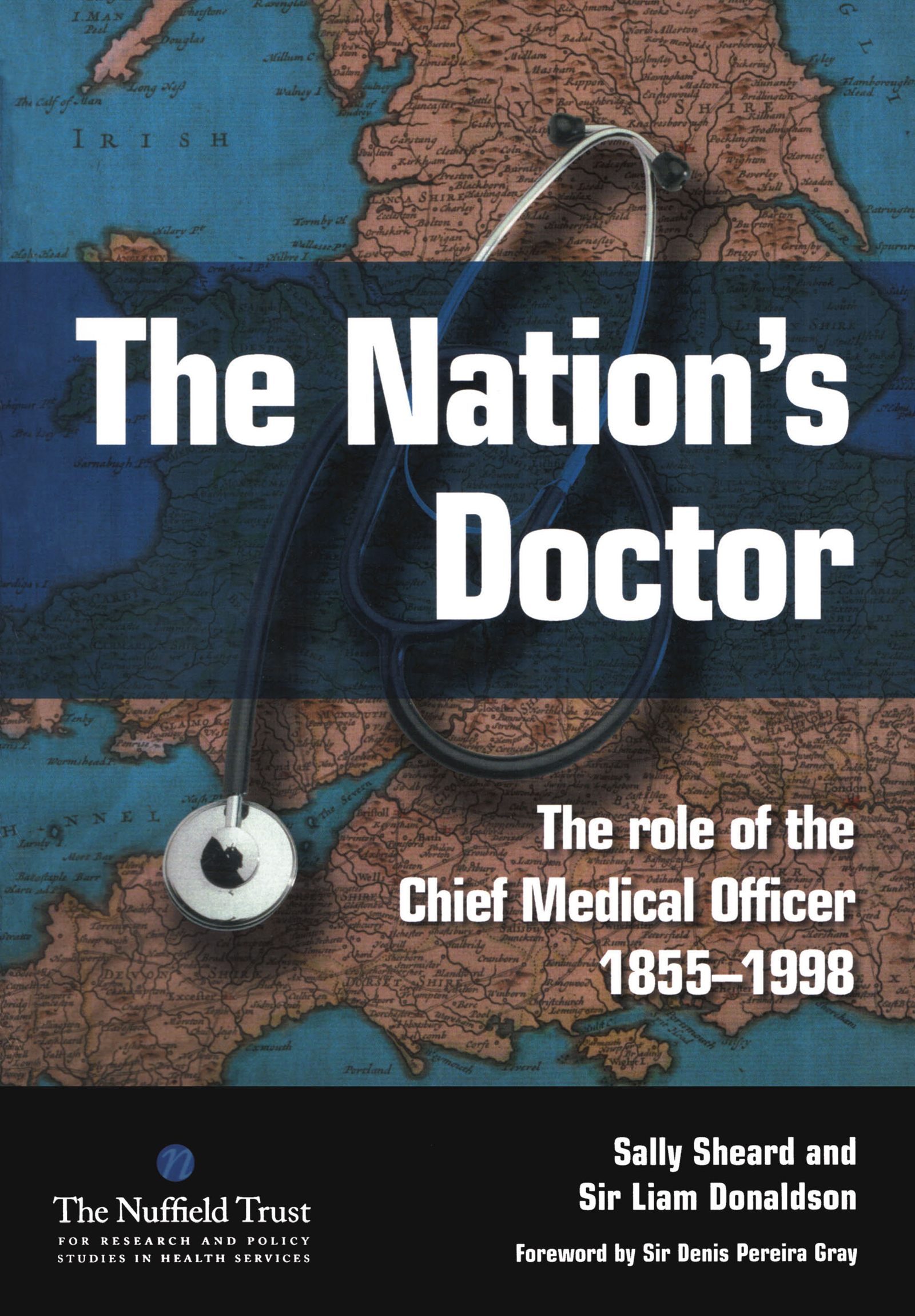 The Nation's Doctor: The Role of the Chief Medical Officer 1855-1998, 1st Edition (Paperback) book cover