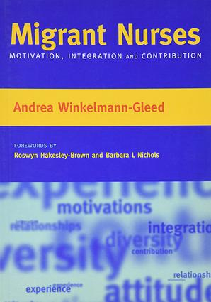 Migrant Nurses: Motivation, Integration and Contribution, 1st Edition (Paperback) book cover