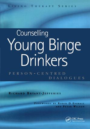 Counselling Young Binge Drinkers: Person-Centred Dialogues book cover