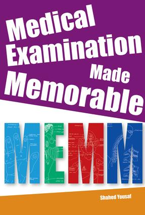 Medical Examination Made Memorable: Integrating Everything, Book 4, 1st Edition (Paperback) book cover