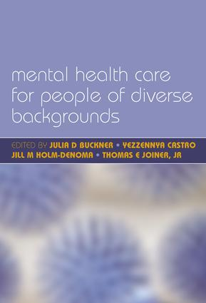 Mental Health Care for People of Diverse Backgrounds: The Epidemiologically Based Needs Assessment Reviews, Vol 1, 1st Edition (Paperback) book cover