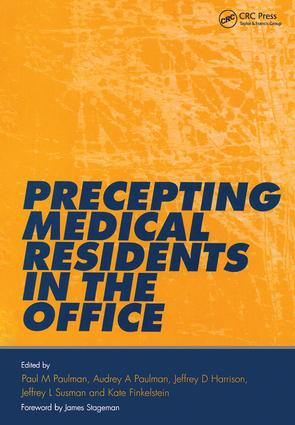 Precepting Medical Residents in the Office: 1st Edition (Paperback) book cover