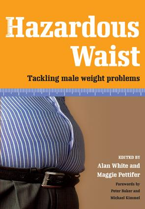 Hazardous Waist: Tackling Male Weight Problems, 1st Edition (Paperback) book cover