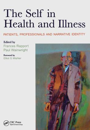 The Self in Health and Illness: Patients, Professionals and Narrative Identity, 1st Edition (Paperback) book cover