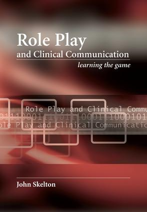 Role Play and Clinical Communication