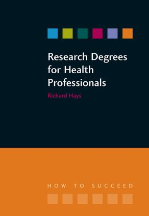 Research Degrees for Health Professionals: 1st Edition (Paperback) book cover