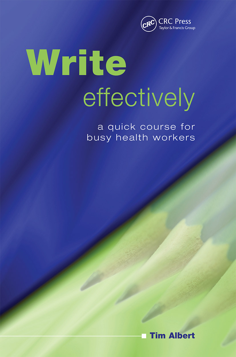 Write Effectively: A Quick Course for Busy Health Workers, 1st Edition (Paperback) book cover