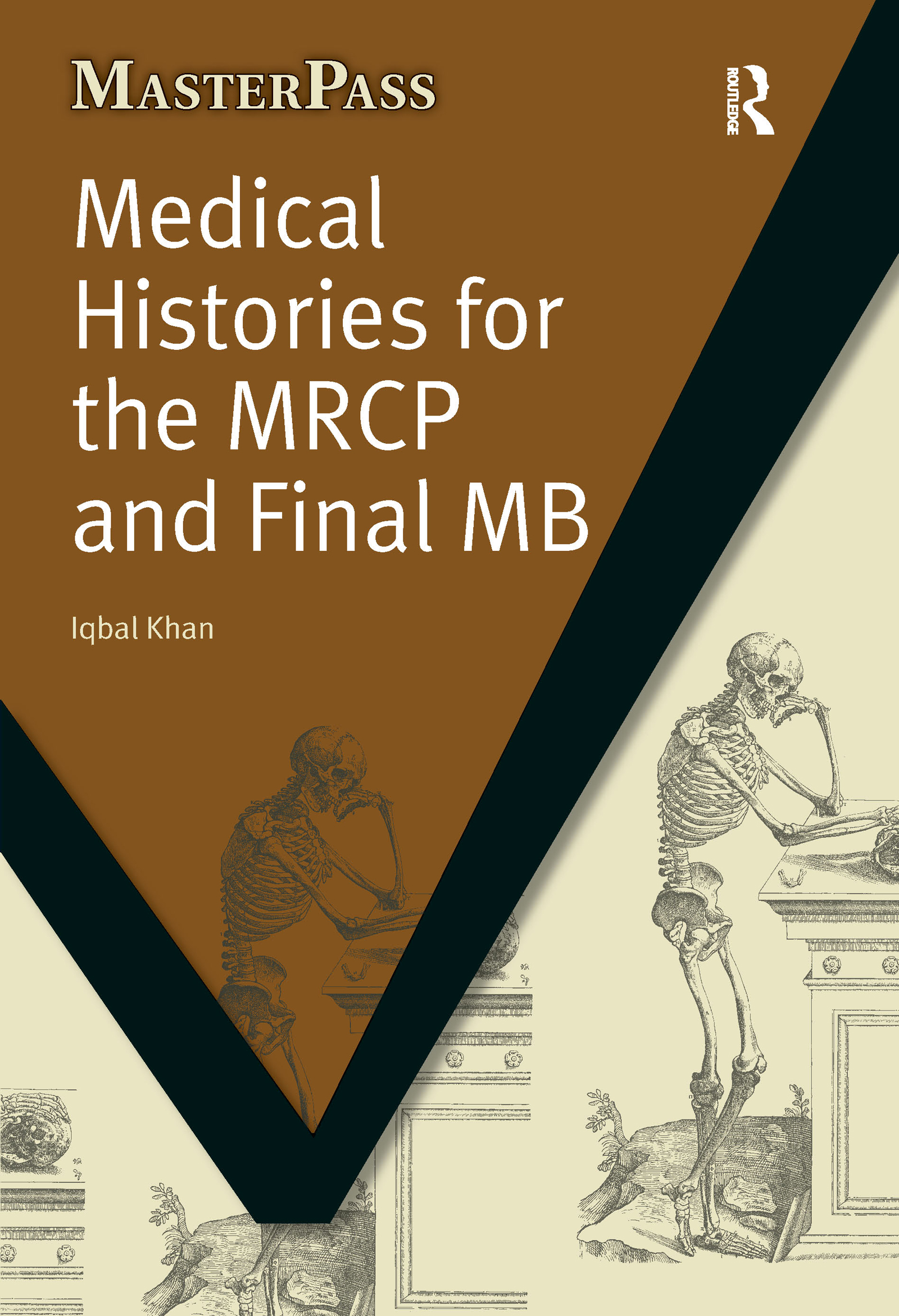Medical Histories for the MRCP and Final MB: 1st Edition (Paperback) book cover