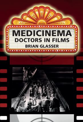 Medicinema: Doctors in Films, 1st Edition (Paperback) book cover