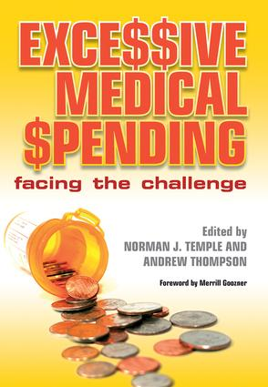 Excessive Medical Spending: Facing the Challenge, 1st Edition (Paperback) book cover
