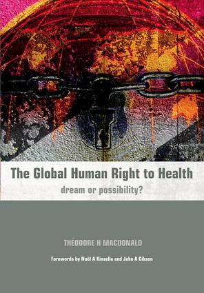 The Global Human Right to Health: Dream or Possibility?, 1st Edition (Paperback) book cover