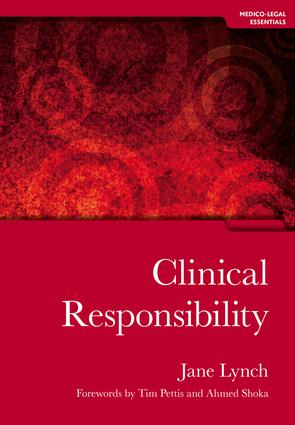 Clinical Responsibility: 1st Edition (Paperback) book cover