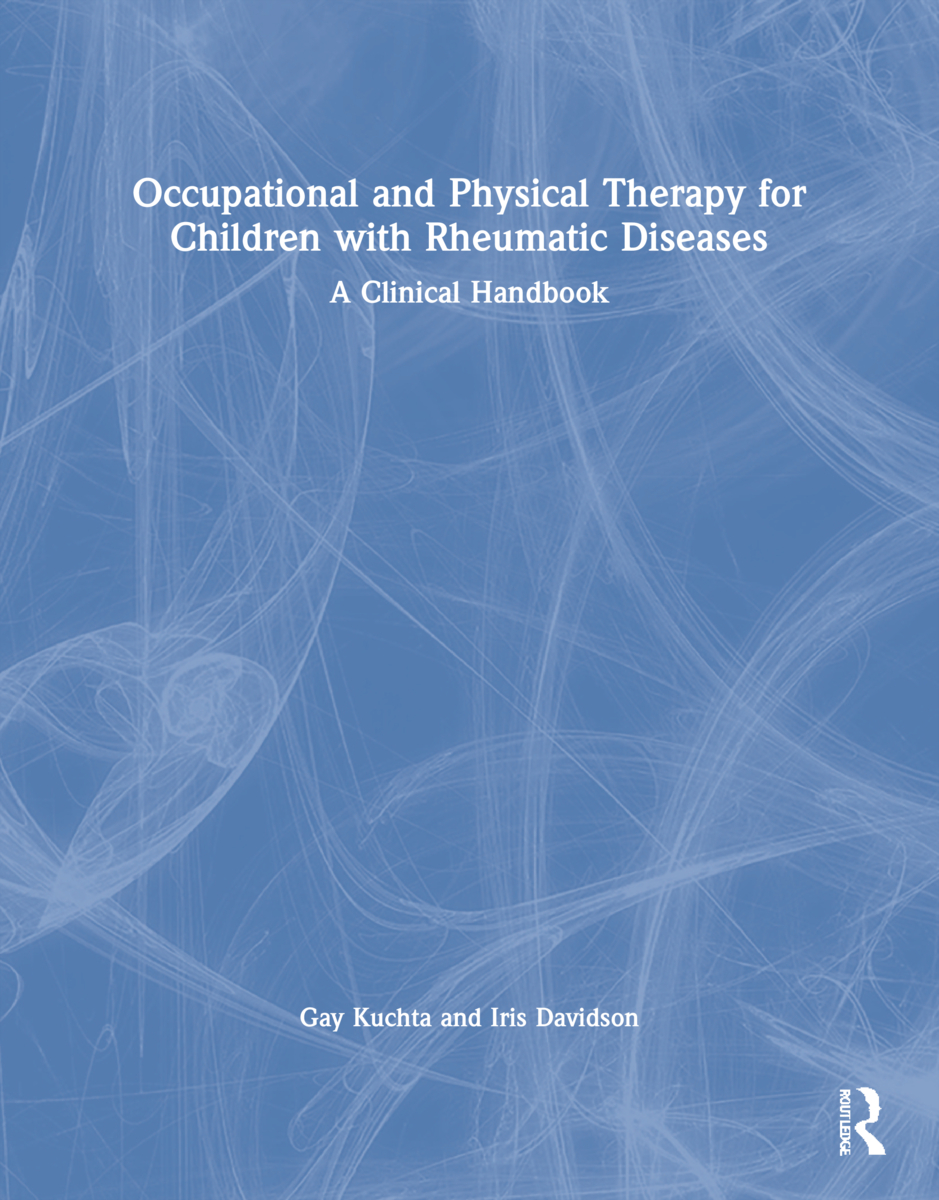 Occupational and Physical Therapy for Children with Rheumatic Diseases: A Clinical Handbook, 1st Edition (Paperback) book cover