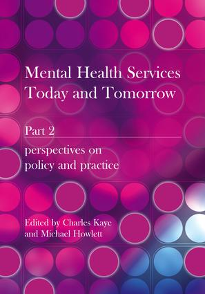 Mental Health Services Today and Tomorrow