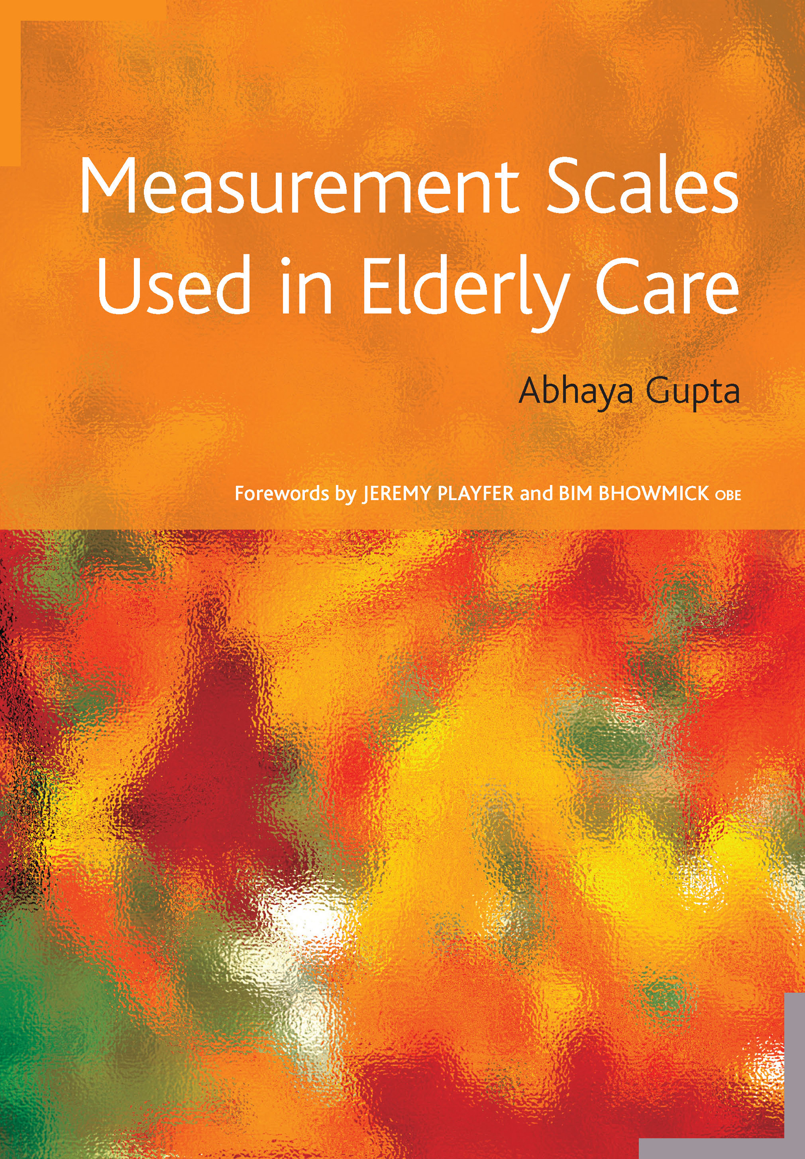 Measurement Scales Used in Elderly Care: 1st Edition (Paperback) book cover