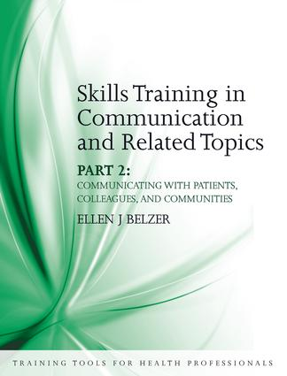 Skills Training in Communication and Related Topics