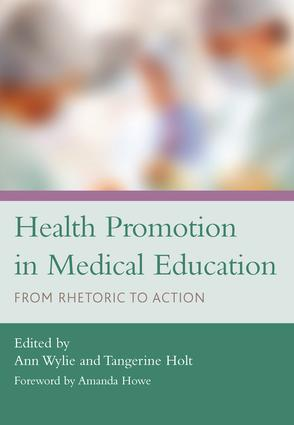 Health Promotion in Medical Education: From Rhetoric to Action, 1st Edition (Paperback) book cover