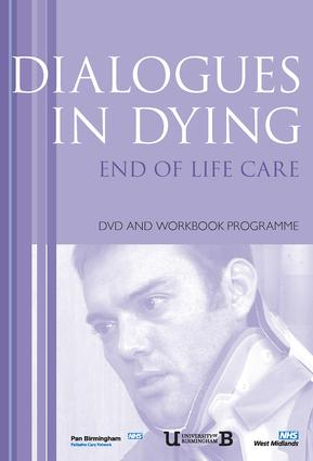 Dialogues in Dying: 1st Edition (Paperback) book cover