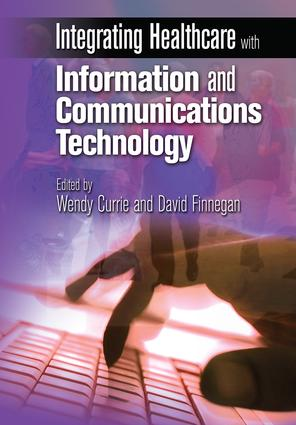 Integrating Healthcare with Information and Communications Technology: 1st Edition (Paperback) book cover