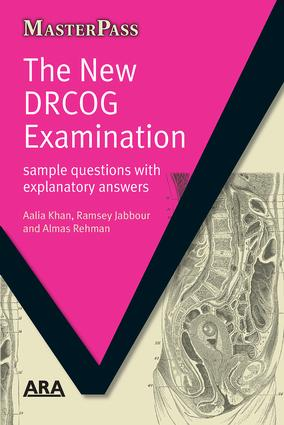 The New DRCOG Examination