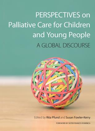 Perspectives on Palliative Care for Children and Young People: A Global Discourse, 1st Edition (Paperback) book cover