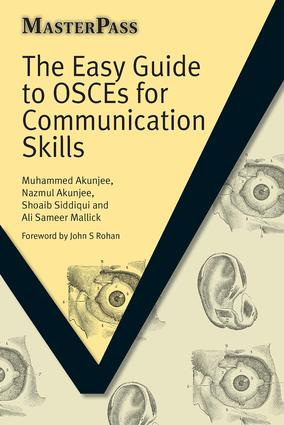 The Easy Guide to OSCEs for Communication Skills: 1st Edition (Paperback) book cover