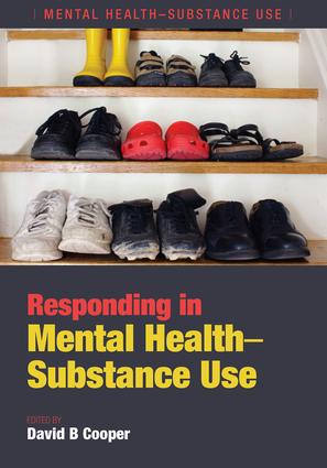Responding in Mental Health-Substance Use: 1st Edition (Paperback) book cover