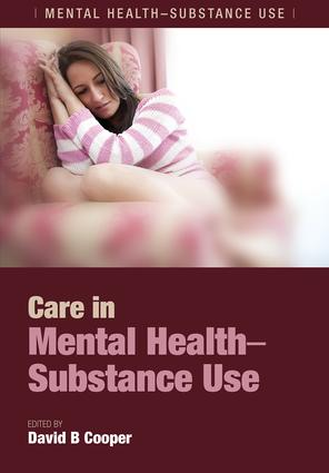 Care in Mental Health-Substance Use: 1st Edition (e-Book) book cover