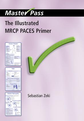 The Illustrated MRCP PACES Primer: 1st Edition (Paperback) book cover