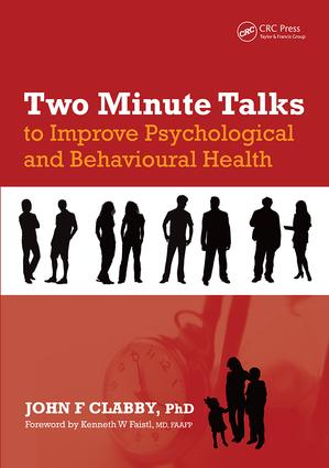 Two Minute Talks to Improve Psychological and Behavioral Health: 1st Edition (Paperback) book cover