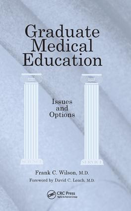 Graduate Medical Education: Issues and Options, 1st Edition (Paperback) book cover