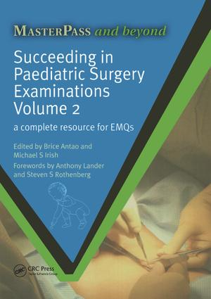 Succeeding in Paediatric Surgery Examinations, Volume 2: A Complete Resource for EMQs, 1st Edition (Paperback) book cover