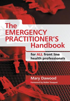 The Emergency Practitioner's Handbook: For All Front Line Health Professionals, 1st Edition (Paperback) book cover