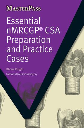 Essential NMRCGP CSA Preparation and Practice Cases: 1st Edition (Paperback) book cover
