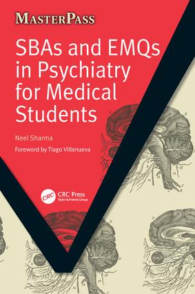 SBAs and EMQs in Psychiatry for Medical Students: 1st Edition (Paperback) book cover